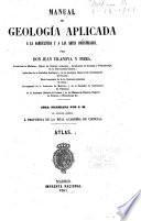 Manual de geología aplicada a la agricultura y a las artes industriales