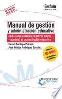 Manual de gestión y administración educativa