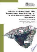 Manual de hidrología para obras viales basado en el uso de sistemas de información geográfica.