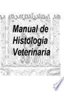 Manual de histología general veterinaria