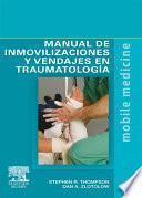 Manual de inmovilizaciones y vendajes en traumatología