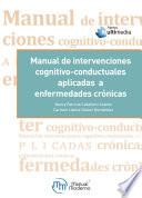 Manual de intervenciones cognitivo-conductuales aplicadas a enfermedades crónicas