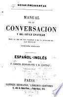 Manual de la conversación y del estilo epistolar para el uso de los viajeros y de la juventud de las escuelas