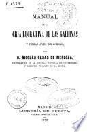 Manual de la cría lucrativa de las gallinas y demás aves de corral