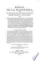 Manual de la masonería o sea El tejador de los ritos antiguo escocés, francés y de adopción