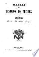 Manual de la tasacion de montes y bosques