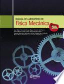 Manual de laboratorio de Física Mecánica 3a. Ed