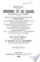 Manual de las atribuciones de los Alcaldes como presidentes de los Ayuntamientos y en el gobierno político de los distritos municipales...