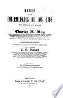 Manual de las enfermedades de los ojos para estudiantes y médicos