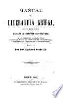 Manual de Literatura griega con una breve noticia acerca de la Literatura greco- cristiana...