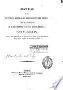 Manual de los diversos métodos de exploracion del pecho y de su aplicacion al diagnóstico de sus enfermedades