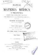 Manual de materia médica y terapéutica escrito para estudiantes y practicas con comentarios a la farmacopea germánica