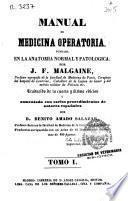 Manual de medicina operatoria fundada en la anatomía normal y patológica