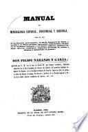 Manual de mineralogia general, industrial y agricola
