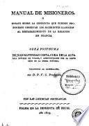 Manual de misioneros, ó Ensayo sobre la conducta que pueden proponerse observar los sacerdotes llamados al restablecimiento de la religion en Francia