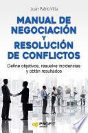 Manual de negociación y resolución de conflictos