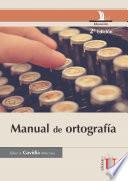 Manual de ortografía. 2 Edición