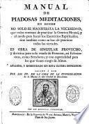 Manual de Piadosas meditaciones...sacado a luz por los PP. de la casa de la Congregacion de la Mision...Barcelona