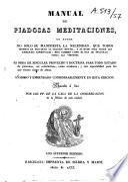 Manual de Piadosas meditaciones...sacado a luz por los PP. de la casa de la Congregacion de la Mision de esta ciudad
