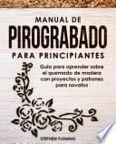 Manual de pirograbado para principiantes