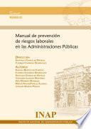 Manual de prevención de riesgos laborales en las Administraciones Públicas