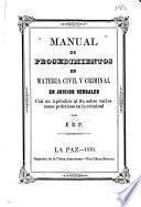 Manual de procedimientos en materia civil y criminal