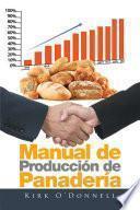 Manual De Producción De Panadería