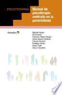 Manual de psicoterapia centrada en la parentalidad