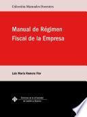 Manual de Régimen Fiscal de la Empresa