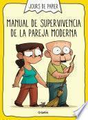 Manual de supervivencia de la pareja moderna