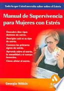 MANUAL DE SUPERVIVENCIA PARA MUJERES CON ESTRES