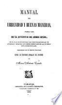 Manual de Urbanidad y Buenas Maneras, etc