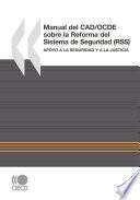 Manual del CAD/OCDE Sobre la Reforma del Sistema de Seguridad (RSS) Apoyo a la Seguridad y a la Justicia