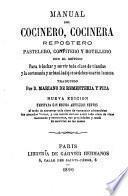 Manual del cocinero, cocinera, repostero, pastelero, confitero y botillero