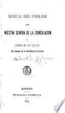 Manual del cofrade de nuestra señora de la Consolación y Correa de San Agustín