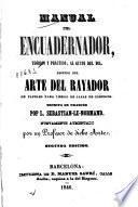 Manual del encuadernador, teórico y práctico, al gusto del dia