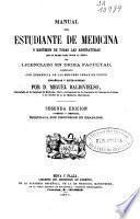 Manual del estudiante de Medicina o Resumen de todas las asignaturas que se exigen para optar al titulo de licenciado en dicha facultad