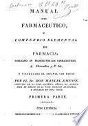 Manual del farmacéutico ó Compendio elemental de farmacia...