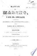 Manual del marino, o Guía del comandante i oficial de administración de la Marina de la República