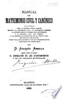 Manual del matrimonio civil y canónico...