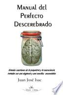 Manual del perfecto descerebrado