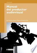 Manual del productor audiovisual