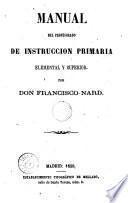 Manual del Profesarado de InstrucciÓn Primaria elemental y superior