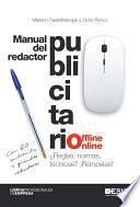 Manual del redactor publicitario offline-online. ¿Reglas, normas, técnicas? ¡Rómpelas!