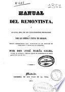 Manual del remontista o Sucinta idea de los conocimientos necesarios para las compras y ventas de caballos