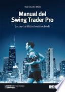 Manual del Swing Trader Pro. La probabilidad está echada