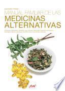 Manual familiar de las medicinas alternativas