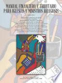 Manual Financiero Y Tributario Para Iglesias Y Ministros Religiosos