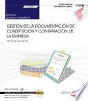 Manual. Gestión de la documentación de constitución y de contratación de la empresa. (UF0523). Certificados de profesionalidad. Asistencia documental y de gestión en despachos y oficinas (ADGG0308)