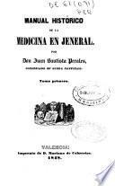 Manual histórico de la medicina en jeneral [sic]